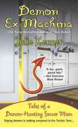 Demon Ex Machina by Julie Kenner