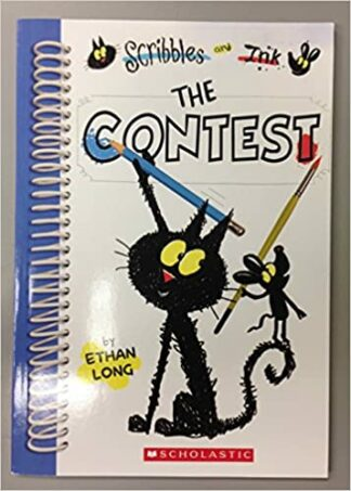 Scribbles and Ink: The Contest by Ethan Long