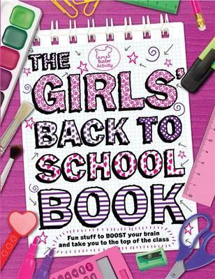 The Girls' Back To School Book by Lottie Stride