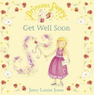 Get Well Soon by Janey Louise Jones