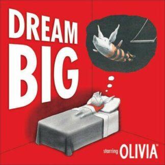 Dream Big: Starring Olivia by Ian Falconer
