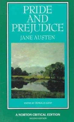 Pride and Prejudice (A Norton Critical Edition) by Jane Austen