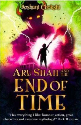 Aru Shah and the End of Time by Roshani Chokshi