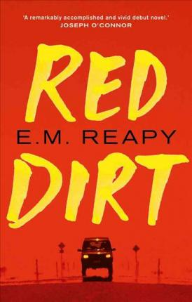 Red Dirt by E. M. Reapy