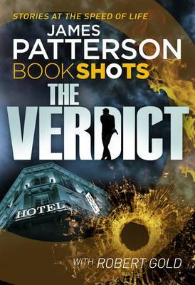 The Verdict by James Patterson, Robert Gold