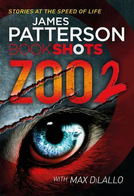 Zoo 2 by James Patterson, Max DiLallo