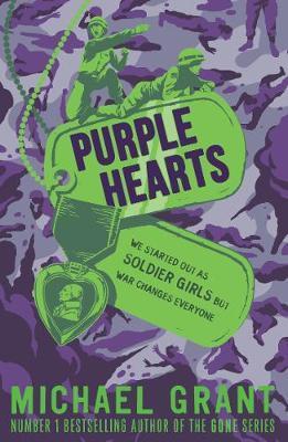 Purple Hearts by Michael Grant