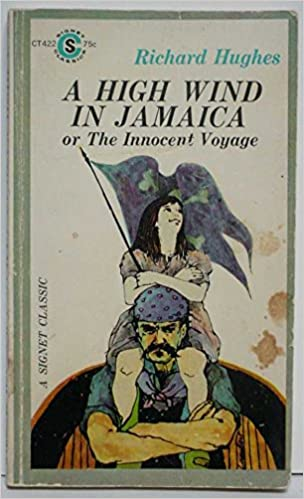 A High Wind in Jamaica or The Innocent Voyage (1966) by Richard Hughes