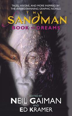 The Sandman: Book of Dreams by Neil Gaiman, Ed Kramer