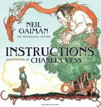 Instructions by Neil Gaiman, Charles Vess