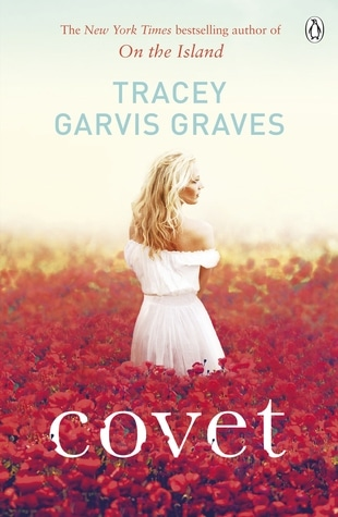 Covet by Tracey Garvis Graves