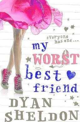 My Worst Best Friend by Dyan Sheldon