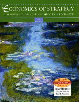 Economics Of Strategy (3rd Edition) by David Besanko