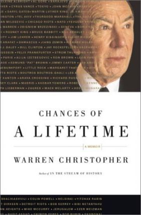Chances of a Lifetime: A Memoir by Warren Christopher