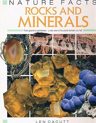Nature Facts: Rocks and Minerals by Len Cacutt
