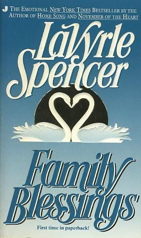 Family Blessings by LaVyrle Spencer
