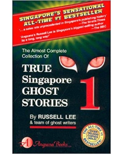 True Singapore Ghost Stories Book 1 by Russell Lee