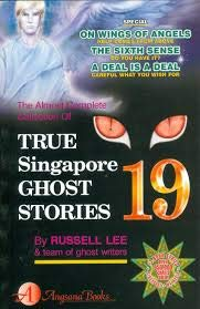 True Singapore Ghost Stories Book 19 by Russell Lee