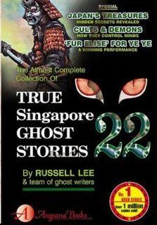 True Singapore Ghost Stories Book 22 by Russell Lee