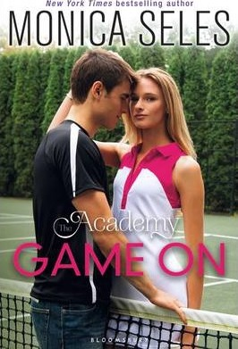 The Academy: Game On by Monica Seles