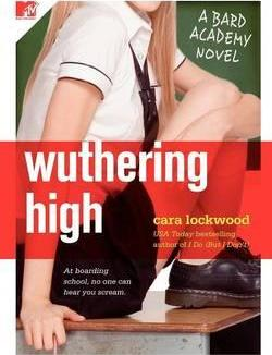 Wuthering High by Cara Lockwood