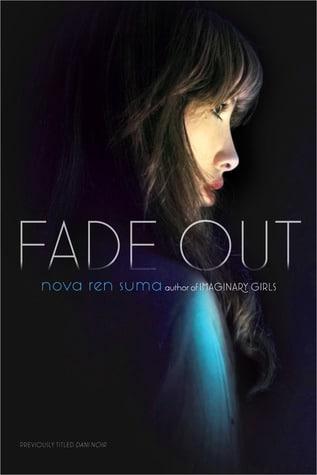 Fade Out by Nova Ren Suma