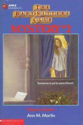 The Baby-Sitters Club Mystery #2: Beware, Dawn! by Ann M. Martin
