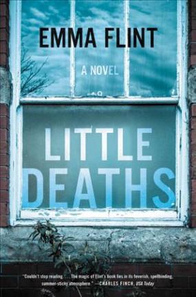 Little Deaths by Emma Flint