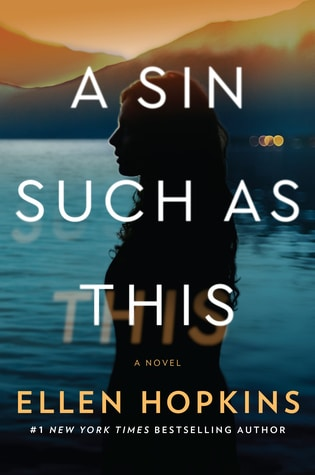A Sin Such as This by Ellen Hopkins