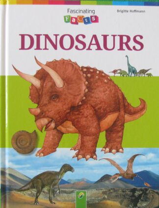 Dinosaurs (Fascinating Facts) by Brigitte Hoffmann