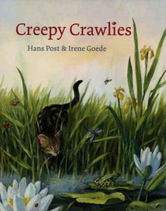 Creepy Crawlies by Hans Post, Irene Goede