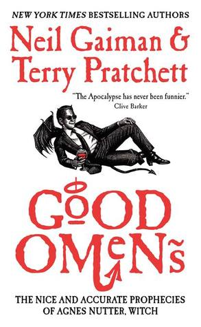 Good Omens: The Nice and Accurate Prophecies of Agnes Nutter, Witch by Neil Gaiman, Terry Pratchett