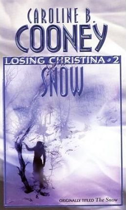 Snow by Caroline B. Cooney