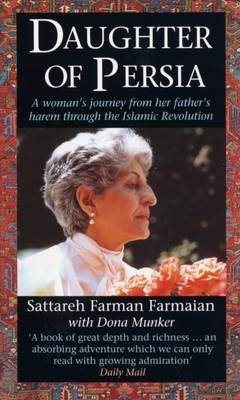 Daughter Of Persia by Sattareh Farman-Farmaian