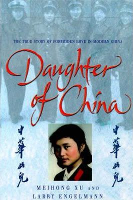 Daughter Of China by Meihong Xu