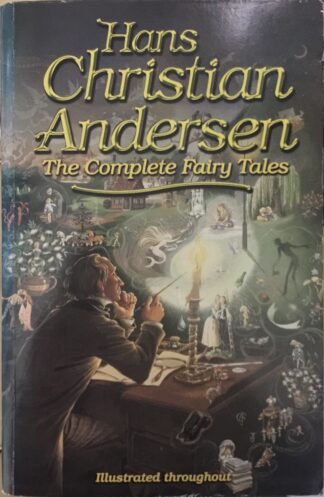 Hans Christian Andersen: The Complete Fairy Tales by Hans Christian Andersen