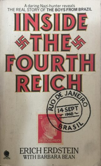 Inside the Fourth Reich (1979) by Erich Erdstein