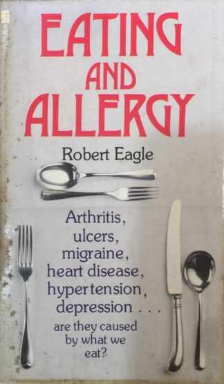 Eating and Allergy by Robert Eagle