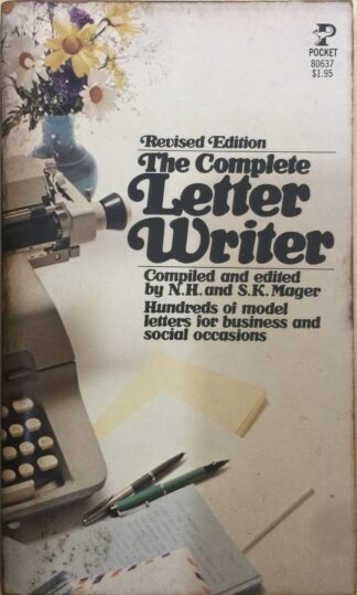 The Complete Letter Writer by N. H. Mager