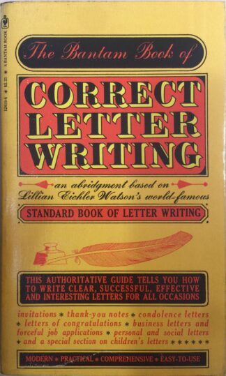 The Bantam Book Of Correct Letter Writing by Lillian Eichler