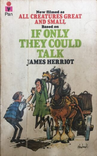 If Only They Could Talk (1976) by James Herriot