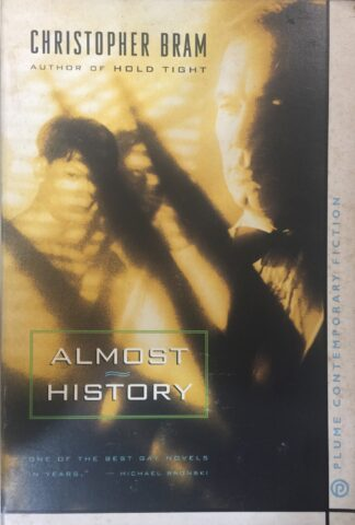 Almost History by Christopher Bram