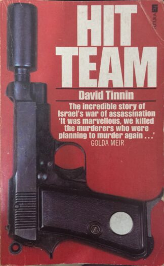 Hit Team (1977) by David Tinnin