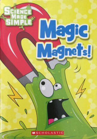 Magic Magnets (Science Made Simple)