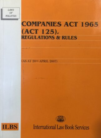 Companies Act 1965 (Act 125): Regulations & Rules