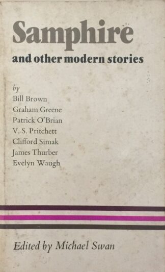 Samphire and Other Modern Stories (1984) by Michael Swan (Ed.)