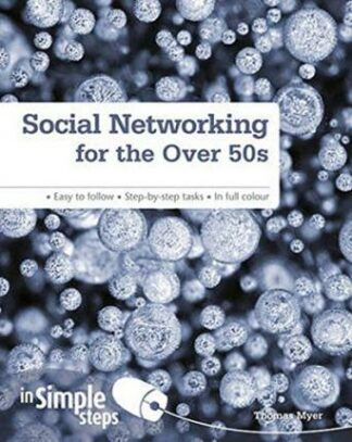 Social Networking for the Over 50s by Thomas Myer