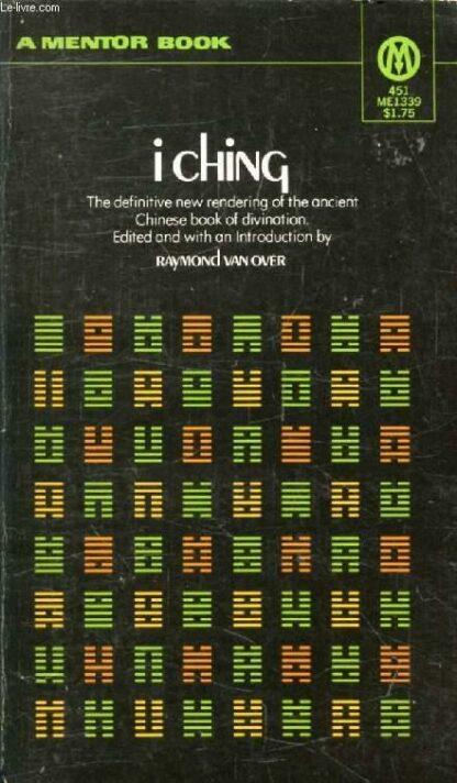 I Ching (1971) by Raymond Van Over