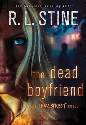 The Dead Boyfriend by R. L. Stine