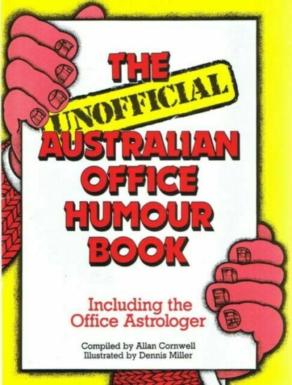 The Unofficial Australian Office Humour Book by Allan Cornwell